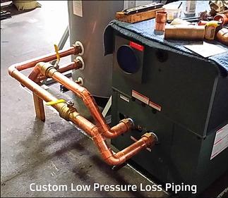 Custom Low Pressure Loss Piping