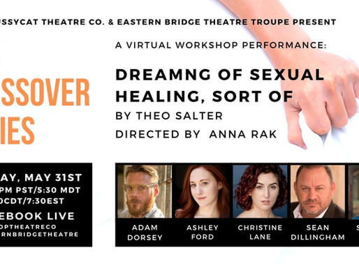 """The Crossover Series Livestream Premiere of """"Dreaming of Sexual Healing, Sort Of"""""""