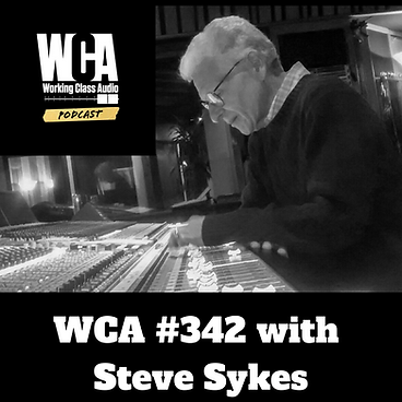 Working Class Audio Episode #342 with Steve Sykes Thumbnail.png