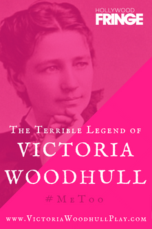 The Terrible Legend of Victoria Woodhull