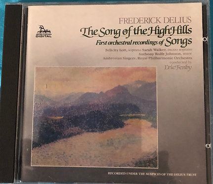Frederick Delius - The song of the High Hills