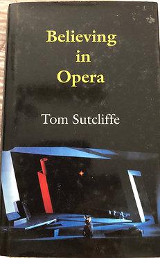 Believing In Opera