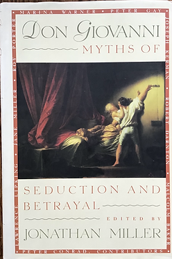 Don Giovanni Myths of seduction and betrayal