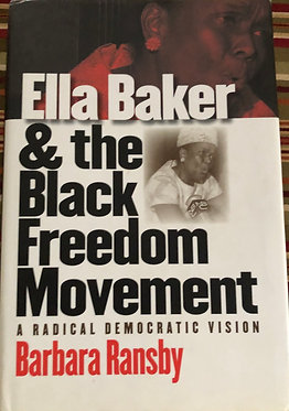 Ella Baker & the Black Freedom Movement