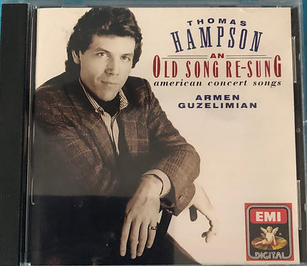 Thomas Hampson - An old song re-sung