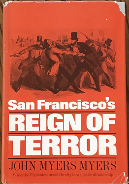 San Francisco's Reign of Terror