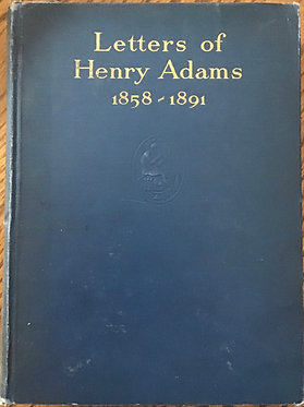 Letters of Henry Adams