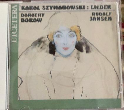 Karol Szymanowski:  Lieder