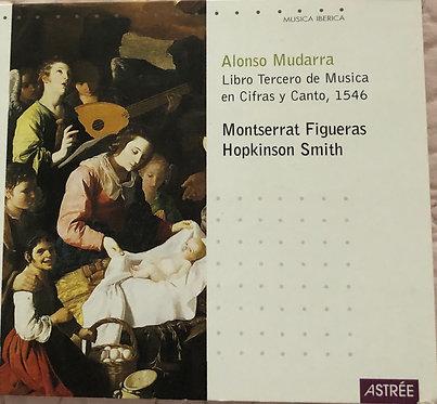 Alonso Mudarra Libro Tercero de Musica en Cifras y Canto, 1546