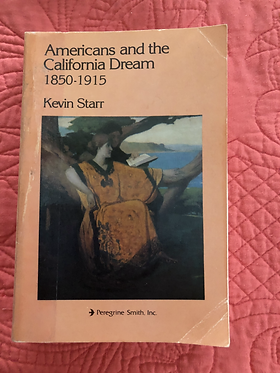 Americans and the CaliforniaDream 1850 - 1915