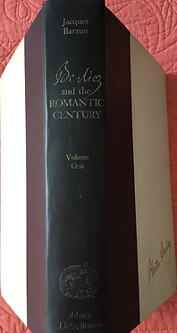 Berlioz and the Romantic Century Volumes I & II