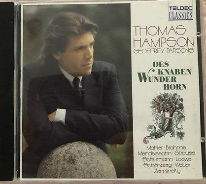 Thomas Hampson - Des Knabe Wunder Horn