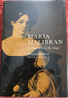 Maria Malibran A Biography of the Singer