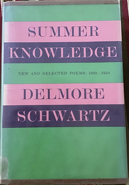 summer Knowledge New and Selected Poems 1938-1958