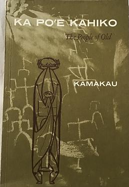 Ka po'e Kahiko The People of Old