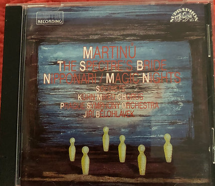 Martinu - The Spectres Bride