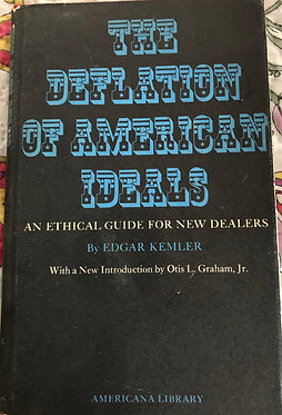 The Deflation of American Ideals