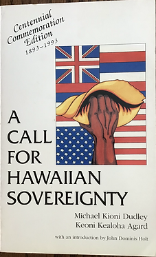 A Call for Hawaiian Sovereignty