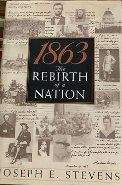 1863 The Rebirth of a Nation