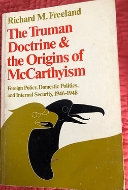 The Truman Doctrine & the Origins of McCarthyism