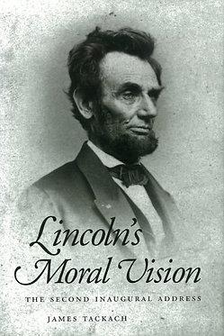 Lincoln's Moral Vision
