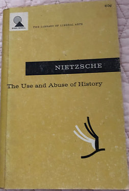 Nietzsche The Use and Abuse of History