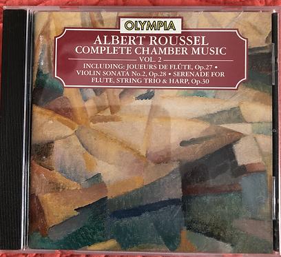 Albert Roussel Complete Chamber Music Vol. 2