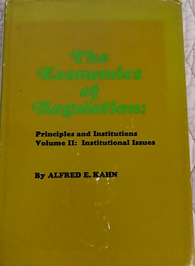 The Economics of Regulation:  Volume II