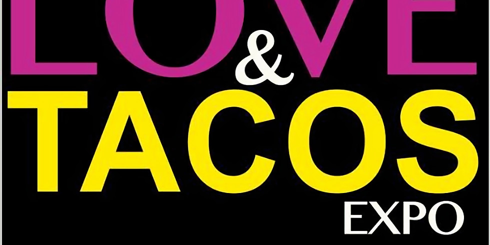 $6 Admission - The Health Love & TACOS Expo