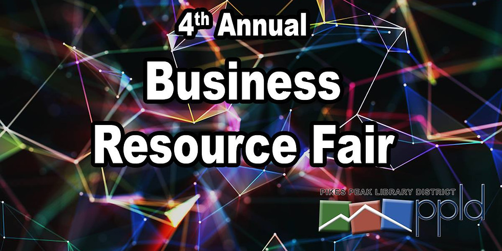 Pikes Peak Library District's 4th Annual Business Resource Fair