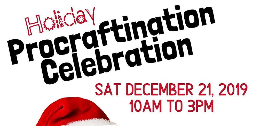 Holiday Procraftination Celebration