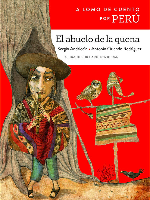 A lomo de cuento por Peru: El abuelo de la quena