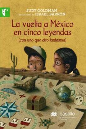 La vuelta a México en cinco leyendas
