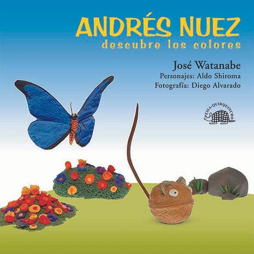 Andrés Nuez descubre los colores.