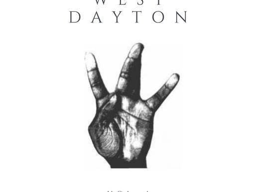 What You Gone Do, West Dayton?