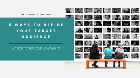 5 Ways To Refine Your Target Audience