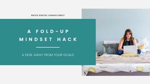 A Fold-Up Mindset Hack