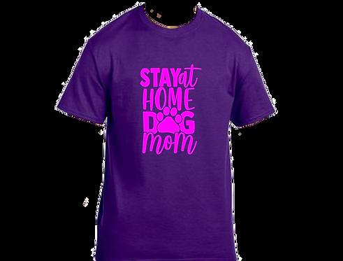 Unisex Gildan T-shirt- Stay Home Dog Mom