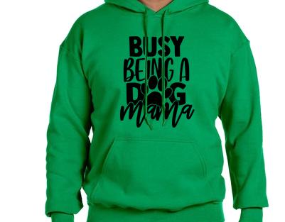 Unisex Hoodie- Busy Dog Mama