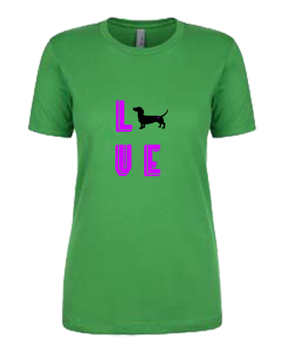 Ladies T-Shirt- Love Dachshund (or other breed)
