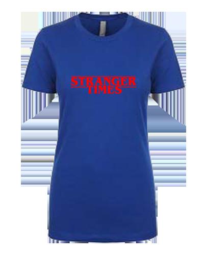 Ladies T-Shirt- Stranger Times