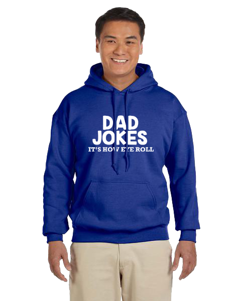 Unisex Hoodie- Dad Jokes Eye Roll