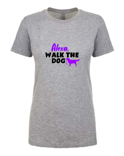 Ladies T-shirt- Alexa Walk The Dog