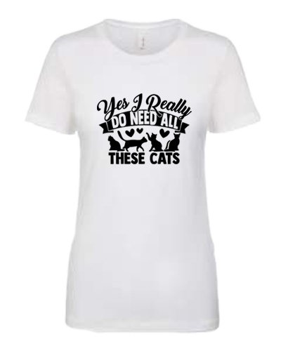 Ladies T-Shirt-Need All These Cats