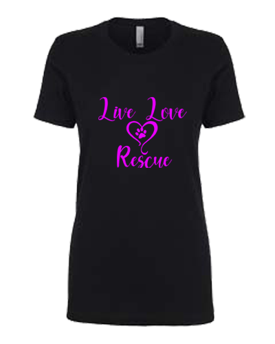 Ladies T-Shirt- Live Love Rescue
