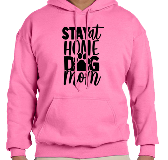Unisex Hoodie- Stay Home Dog Mom