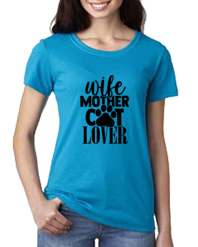 Ladies T-Shirt- Wife Mother Cat Lover