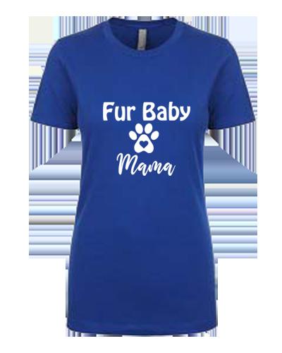 Ladies T-Shirt- Dog Paw Fur Baby Mama
