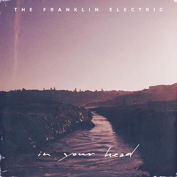 TheFranklinElectric_InYourHeadEP_3600px.