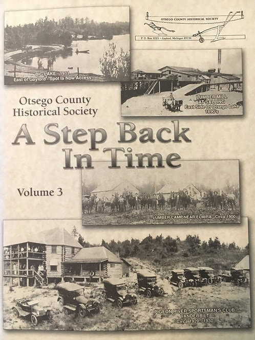 A Step Back in Time:  Volume Three